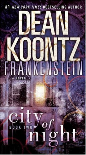 City of Night (Dean Koontz's Frankenstein, Book 2) (Free Books Dean Koontz compare prices)