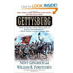 Gettysburg: A Novel of the Civil War by Newt Gingrich and William R. Forstchen
