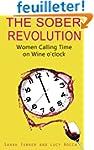 The Sober Revolution: Women Calling T...