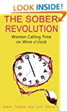 The Sober Revolution: Women Calling Time on Wine O'Clock: 1