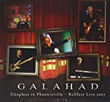 Sleepless in Phoenixville: Live at Rosfest 2007 by Galahad (2010-01-01)