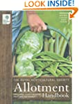 The RHS Allotment Handbook: The Exper...