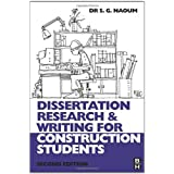 Dissertation Research and Writing for Construction Studentsby Shamil Naoum