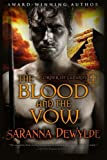 The Blood and the Vow (Order of Lazarus) (Volume 1)