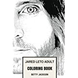 Jared Leto Adult Coloring Book: Academy Award Winner and 30 Seconds to Mars Mastermind, Epic Joker and Method Actor Inspired Adult Coloring Book