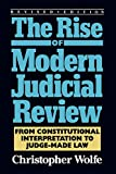 img - for The Rise of Modern Judicial Review: From Judicial Interpretation to Judge-Made Law, book / textbook / text book