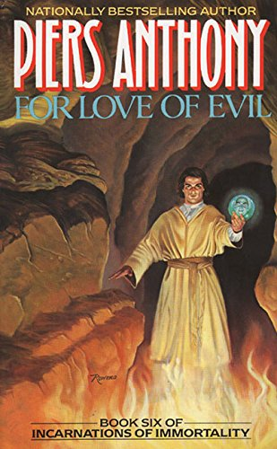 For Love of Evil (Book Six of Incarnations of Immortality)
