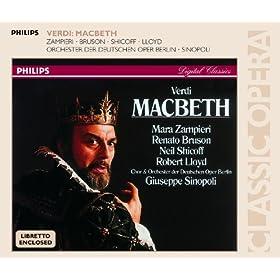 """Verdi: Macbeth / Act 1 - Coro di Streghe: """"Che faceste? dite su!"""""""