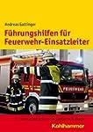F�hrungshilfen f�r Feuerwehr-Einsatzl...