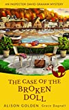 Book cover image for The Case of the Broken Doll (An Inspector David Graham Cozy Mystery Book 4)