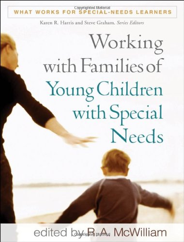 Working with Families of Young Children with Special...