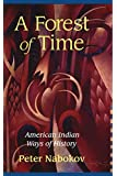 A Forest of Time: American Indian Ways of History