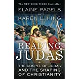 Reading Judas: The Gospel of Judas and the Shaping of Christianity ~ Elaine Pagels