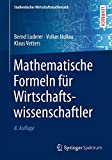 Image de Mathematische Formeln für Wirtschaftswissenschaftler (Studienbücher Wirtschaftsmathematik)