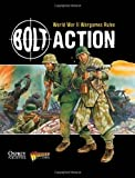 Bolt Action: World War II Wargames Rules: World War II Wargaming Rules