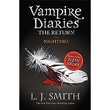 "The Vampire Diaries. The Return 05. Nightfallvon ""L. J. Smith"""