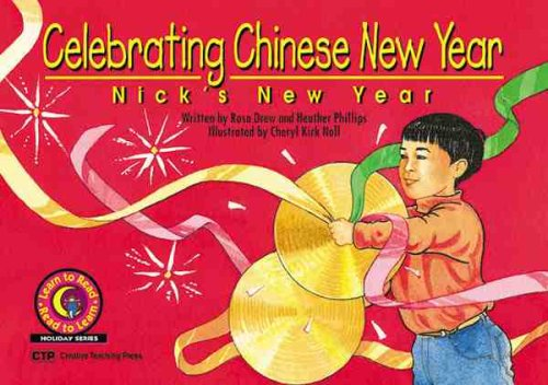 Celebrating Chinese New Year: Nick's New Year