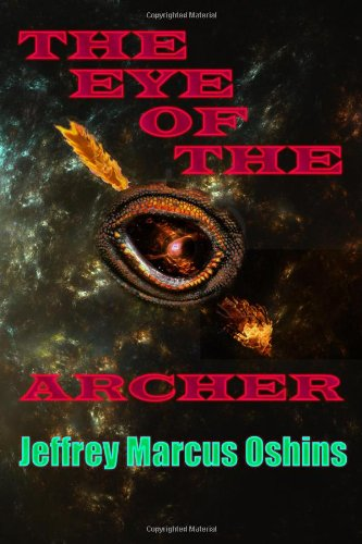 Book: The Eye of the Archer by Jeffrey Marcus Oshins