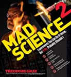 Mad Science 2: Experiments You Can Do...