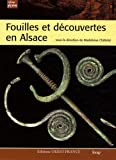Fouilles et dcouvertes en Alsace