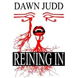 Reining In (The Network Book 1)by Dawn Judd