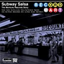 Subway Salsa: Montuno Records Story