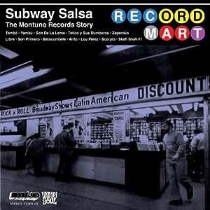 Subway Salsa: Montuno Records Story