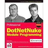 Professional DotNetNuke Module Programmingby Mitchel Sellers