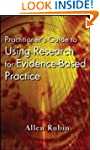 Practitioner's Guide to Using Researc...