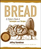: Bread: A Baker's Book of Techniques and Recipes (Hospitality)