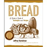 Bread: A Baker's Book of Techniques and Recipes ~ Jeffrey Hamelman