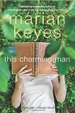 This Charming Man: A Novel (0061124044) by Keyes, Marian