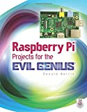 img - for Raspberry Pi Projects for the Evil Genius book / textbook / text book