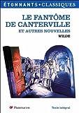 Le fantôme de Canterville et autres nouvelles