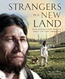 img - for Strangers in a New Land: What Archaeology Reveals About the First Americans book / textbook / text book