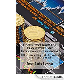 Companion Book for Translators and Interpreters: Financial (English Edition)