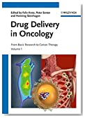 Drug Delivery in Oncology: From Basic Research to Cancer Therapy, 3 Volume Set