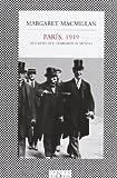 Paris, 1919. Seis meses que cambiaron el mundo (Fabula (Tusquets Editores)) (Spanish Edition) (8483833123) by Margaret MacMillan