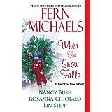 When the Snow Falls ~ Fern Michaels