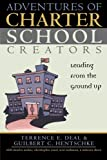 img - for Adventures of Charter School Creators: Leading from the Ground Up book / textbook / text book