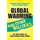 Global Warming and Other Bollocksby Stanley Feldman
