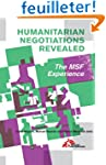 Humanitarian Negotiations Revealed: T...