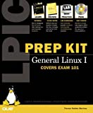 LPIC Prep Kit 101 General Linux I (Exam guide)