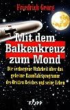Mit dem Balkenkreuz zum Mond - Friedrich Georg