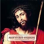 Matth�us-Passion: St. Matthew Passion...