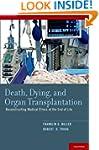 Death, Dying, and Organ Transplantati...