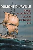 Voyage en Océanie à bord de l'Astrolabe: 1826