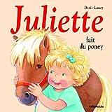 echange, troc Doris Lauer - Juliette fait du poney
