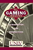 img - for The Gaming Industry: Introduction and Perspectives book / textbook / text book