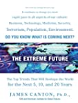 The Extreme Future: The Top Trends Th...